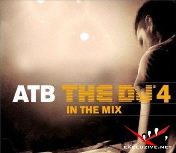 ATB the DJ 4 inthe Mix