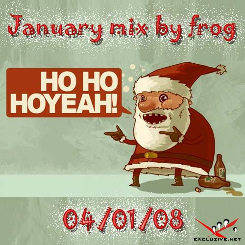 January Mix by Frog (04-01-08)