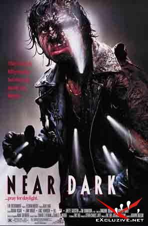 Сумрак / Near Dark (1987) DVDrip