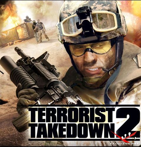 Terrorist Takedown 2 [2007, Action (Shooter) / 3D / 1st Person / RUS , ENG]