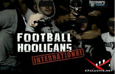 Всемирный клуб футбольных хулиганов. Россия / Football Hooligans International(2008)DVDRip