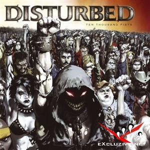 Disturbed - The Sickness (2000) + Disturbed - Ten Thousand Fists (2005)