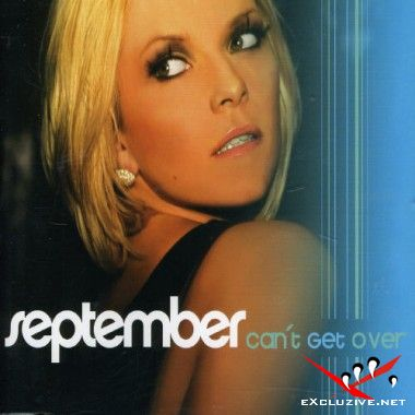 September - Can't Get Over (2007)