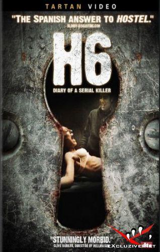 Дневник серийного убийцы / H6: Diario de un asesino (2005) DVDRip