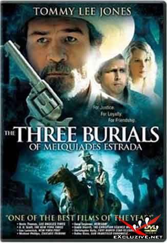 Три могилы / Three Burials (2005) DVDrip