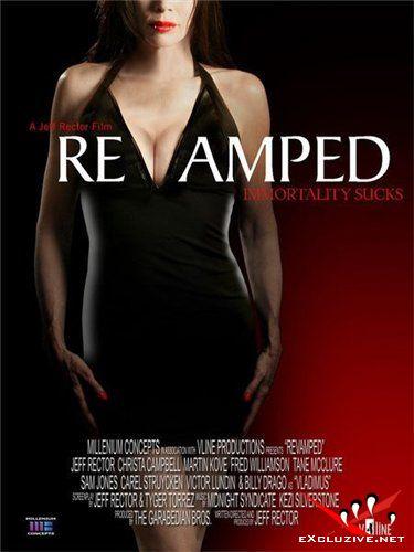 Дважды обращенный / Revamped (2008) DVDScr