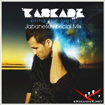 Kaskade - Bring The Night (Japanese Special Mix)