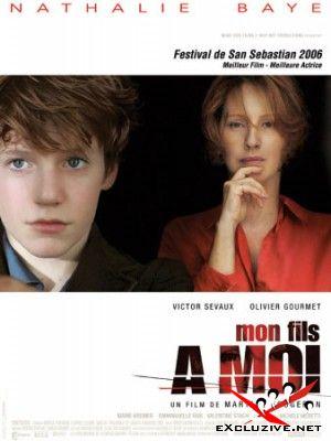 Мой сын для меня / Mon Fils a Moi (2006 г.) DVDRip