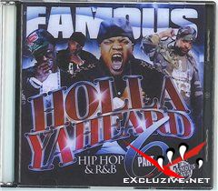 DJ Famous-Holla Ya Heard Part 6