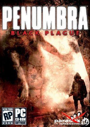 Penumbra: Black Plague (2008)
