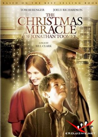 Рождественское Чудо Джонатана Туми / The Christmas Miracle of Jonathan Toomey (2007) DVDRip
