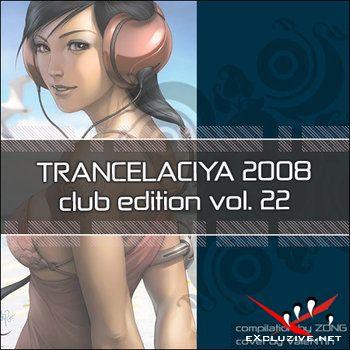 Trancelaciya 2008 vol.22 (Club Edition) (2 CD)