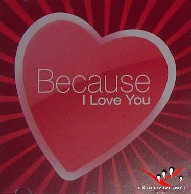 VA - Because I Love You(2008)