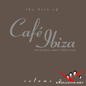 The Best Of Cafe Ibiza Vol.2 2008