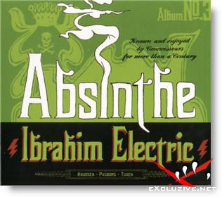 Ibrahim Electric - Absinthe (2006)
