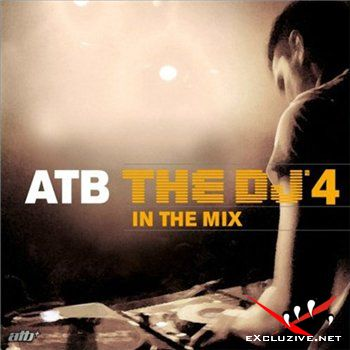 ATB - The DJ 4-in the Mix (2 CD)