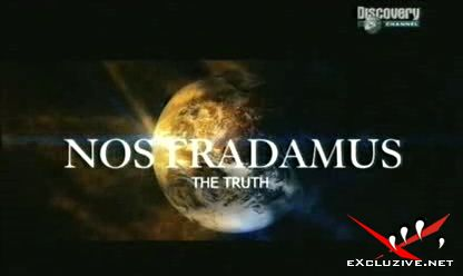 Нострадамус - Вся правда / Nostradamus - The Ttruth (2006)