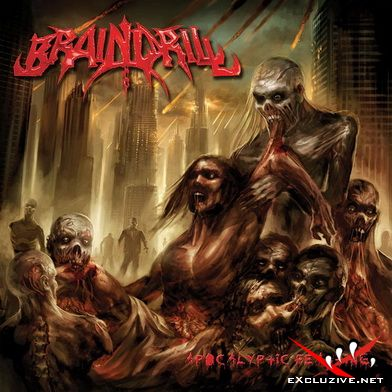 Brain Drill - Apocalyptic Feasting (2008)