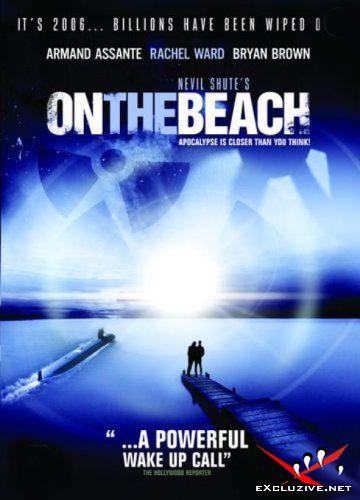 На последнем берегу / On the Beach (2000) DVDrip