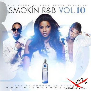 Jay Classik - Put This On My Hood 11 (2008) + VA-DJ Smallz - Smokin RnB 10 (2008)