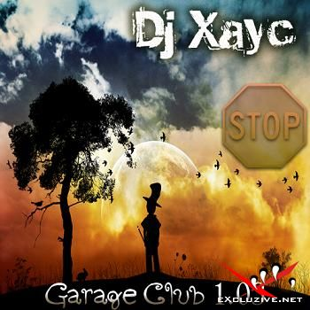 Dj Xayc - Garage Club