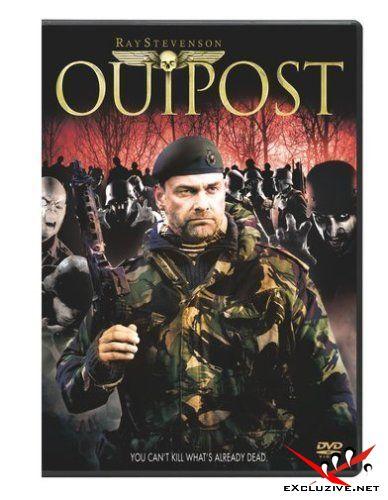 Бункер / Outpost (2007) DVDRip