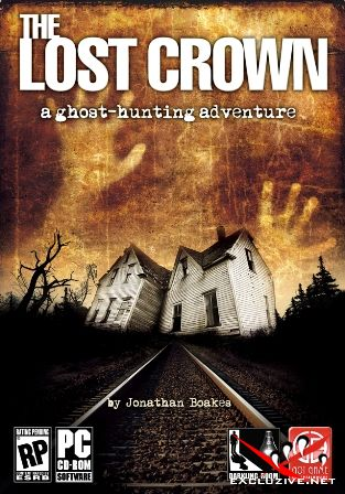 The Lost Crown: A Ghost Hunting Adventure