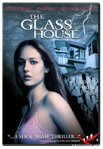 Стеклянный дом / Glass House (2001) DVDrip