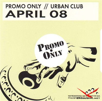 Promo Only Urban Club April [DoubleDisc](2008)