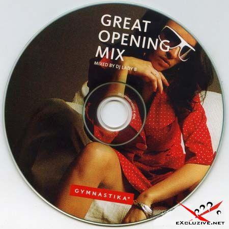Gymnastika: Great Opening mix - mixed by dj Lady B