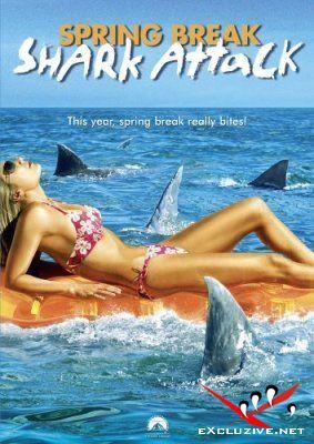 Челюсти 2006: Новая атака  / Spring Break Shark Attack (2006) DVDRip