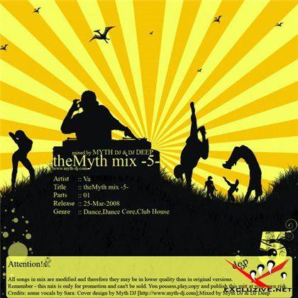 The Myth Mix vol 5 (Mixed by DJ Myth vs DJ Deep)(2008)