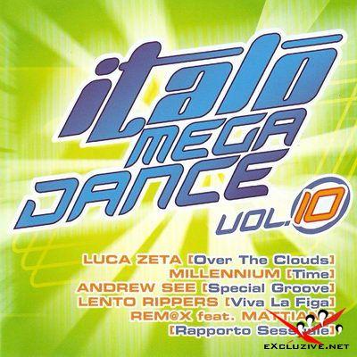 VA - Italo Mega Dance Vol.10 (2008)