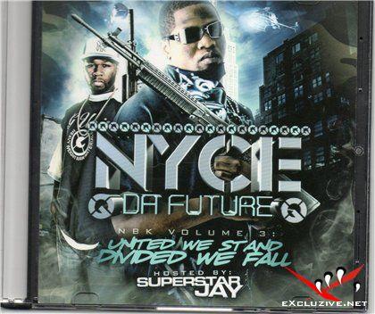 Nyce Da Future-NBK Vol. 3
