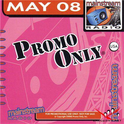 Promo Only Mainstream Radio May 2008