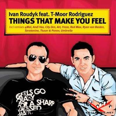 Ivan Roudyk feat. T- Moor Rodriguez - Things That Make You Feel