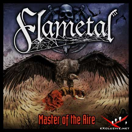 Flametal - Master of the Aire (2008)