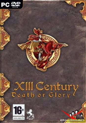 XIII Century Death or Glory