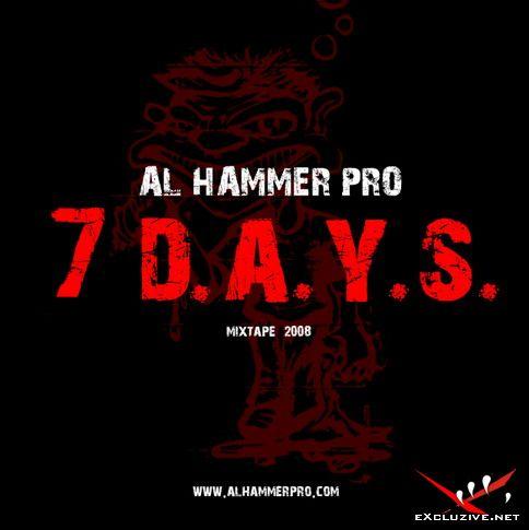 AL Hammer - 7 D.A.Y.S (2008)