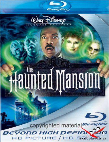 Дом с приколами /Особняк с привидениями / Haunted Mansion (2003/BDRip/720p)