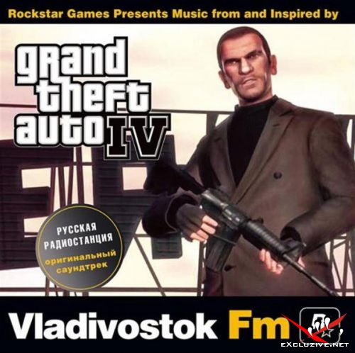 SoundTrack GTA4 Vladivostok FM