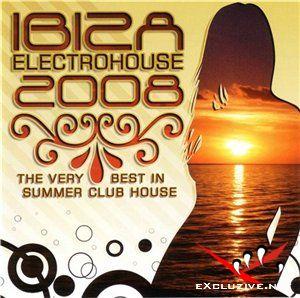 VA - Ibiza Electrohouse (2008)