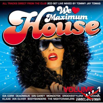 We Love Maximum House Vol.1 (2008) MP3