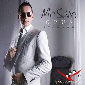Mr. Sam - Opus Secundo (Unmixed) (2008)