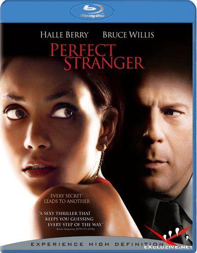 Идеальный незнакомец / Perfect Stranger (2007) BDRip