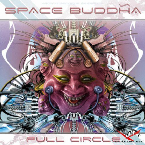 Space Buddha-Full Circle(2006)