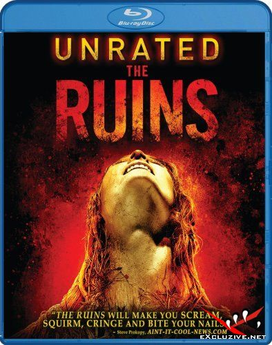 Руины / The Ruins [UNRATED] (2008) BDRip