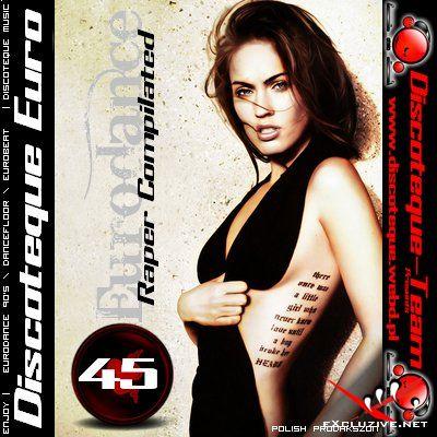 Discoteque Euro vol 45 -(Eurodance) (2008)