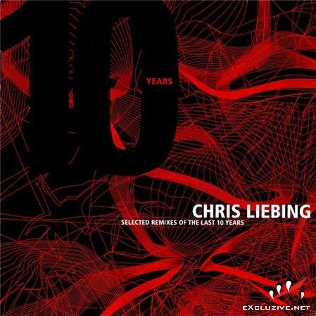 Chris Liebing - Selected Remixes of the Last 10 Years Techno (2008)