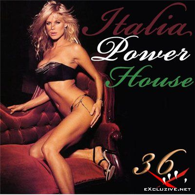 Italia Power House 36 (2008)